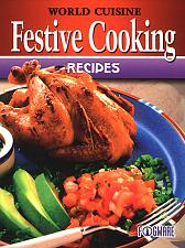 FogWare Publishing World Cuisine: Festive Cooking Recipes