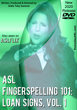 ASL Fingerspelling 101; Loan Signs  Vol.1