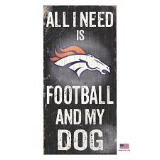 Fan Creations Denver Broncos Distressed Football And My Dog Sign