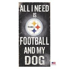 Fan Creations Pittsburgh Steelers Distressed Football And My Dog Sign