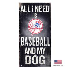 Fan Creations New York Yankees Distressed Baseball And My Dog Sign